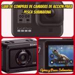Guia de compras de cámaras de acción/cámaras deportivas para pesca submarina - apneaypescasubmarina.com